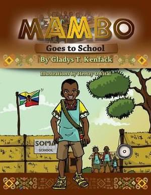 Mambo Goes to School