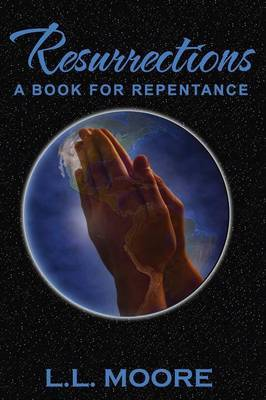 Resurrections-A Book of Repentance