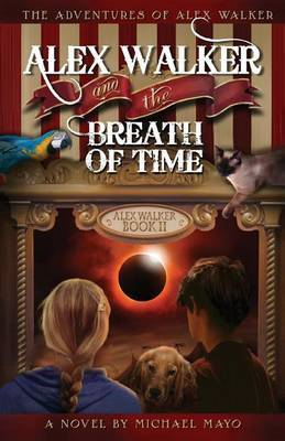 Alex Walker and the Breath of Time