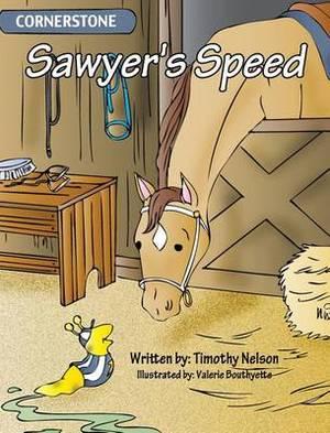 Sawyer's Speed