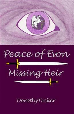 Peace of Evon: Missing Heir
