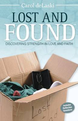 Lost and Found: Discovering Strength in Love and Faith