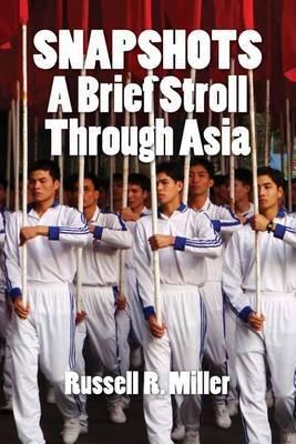 Snapshots: A Brief Stroll Through Asia