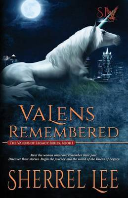 Valens Remembered