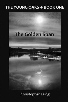 The Young Oaks Book One: The Golden Span