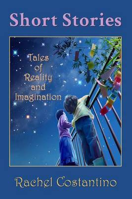 Short Stories: Tales of Reality and Imagination