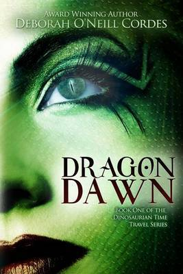 Dragon Dawn: Book One of the Dinosaurian Time Travel Series
