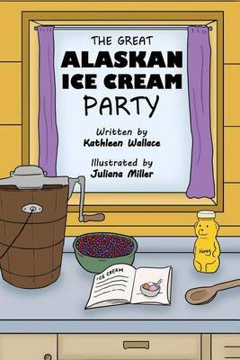 The Great Alaskan Ice Cream Party