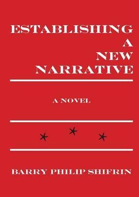 Establishing a New Narrative