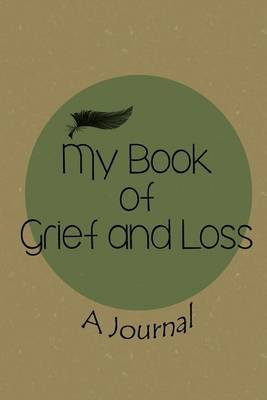 My Book of Grief and Loss
