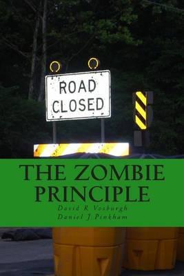 The Zombie Principle