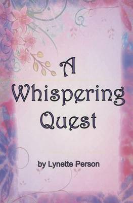 A Whispering Quest