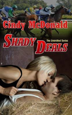 Shady Deals: The Unbridled Series