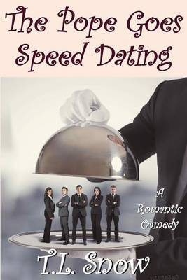 The Pope Goes Speed Dating