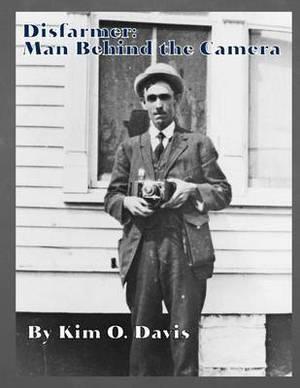 Disfarmer: Man Behind the Camera