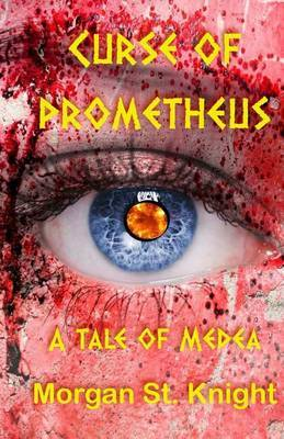Curse of Prometheus: A Tale of Medea