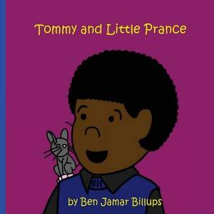 Tommy and Little Prance