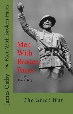 Men with Broken Faces