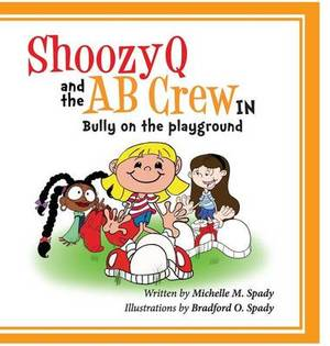 Shoozyq and the AB Crew in Bully on the Playground