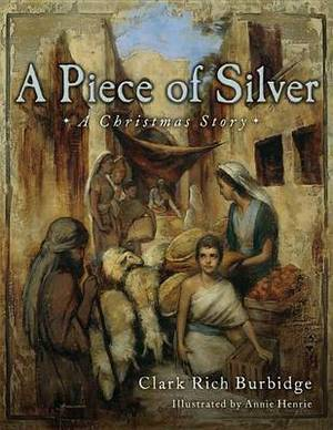 A Piece of Silver: A Christmas Story
