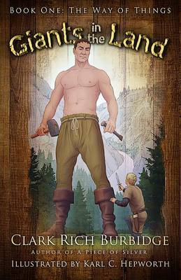 Giants in the Land: Book One: The Way of Things