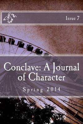 Conclave: A Journal of Character Issue 7