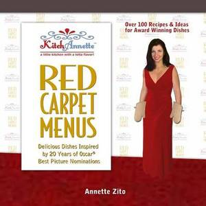 Kitchannette Red Carpet Menus: Delicious Dishes Inspired by 20 Years of Oscar(r) Best Picture Nominations