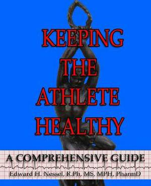 Keeping the Athlete Healthy: A Comprehensive Guide
