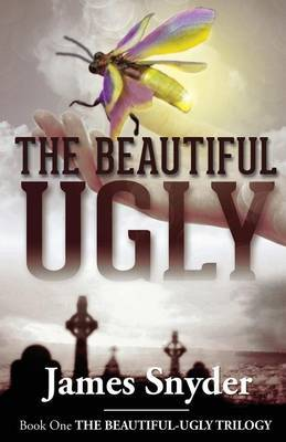 The Beautiful-Ugly (the Beautiful-Ugly Trilogy)