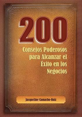 200 Consejos Para Alcanzar el Exito en los Negocios