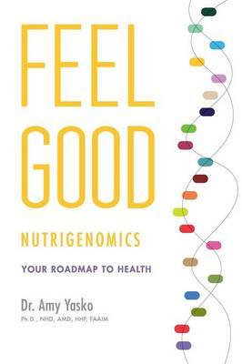Feel Good Nutrigenomics