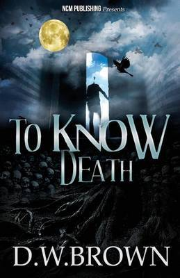 To Know Death