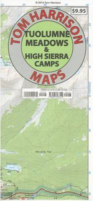 Tuolumne Meadows & High Sierra Camps Trail Map  : Tom Harrison Maps
