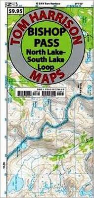 Bishop Pass: North Lake South Lake Loop