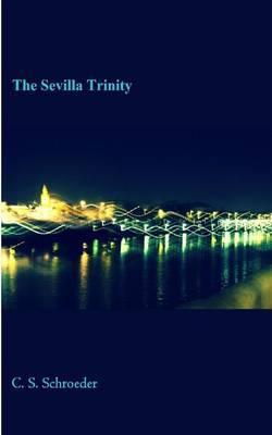 The Sevilla Trinity
