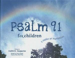 Psalm 91 for Children: A Psalm of Protection