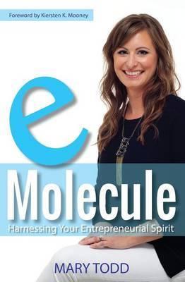 Emolecule: Harnessing Your Entrepreneurial Spirit