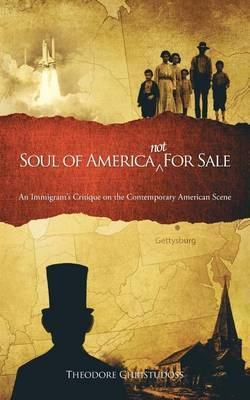 Soul of America Not for Sale: An Immigrant's Critique on the Contemporary American Scene