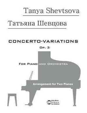 Concerto-Variations Op. 3: For Piano and Orchestra Arrangement for Two Pianos