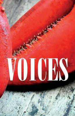 Voices: Fiction, Essays & Poetry from Prince Edward Island Writers