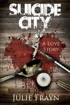 Suicide City, a Love Story