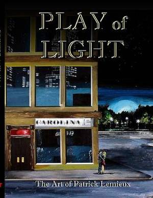 Play of Light: The Art of Patrick LeMieux