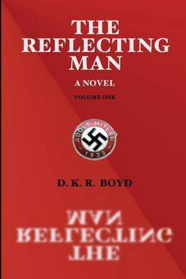 The Reflecting Man: Volume One