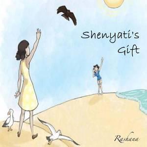 Shenyati's Gift
