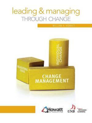 Leading and Managing Through Change