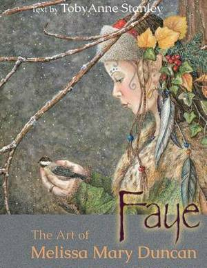 Faye: The Art of Melissa Mary Duncan