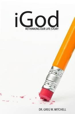 Igod: Rethinking Our Life Story