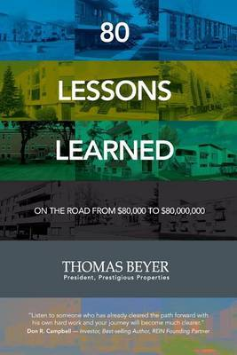 80 Lessons Learned: On the Road from $80,000 to $80,000,000