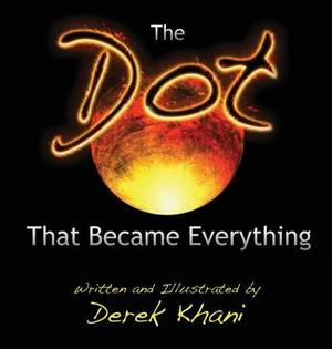 The Dot That Became Everything