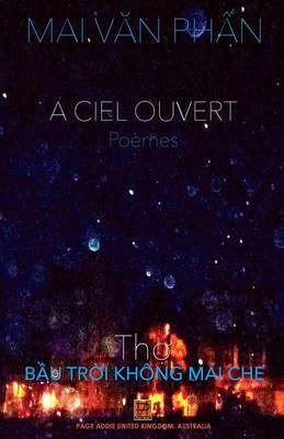 A Ciel Ouvert: Po�mes